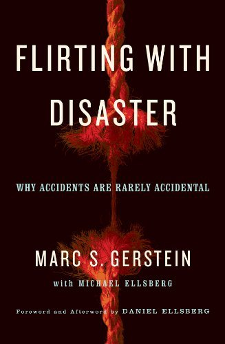 Flirting with Disaster: Why Accidents Are Rarely Accidental by Marc S. Gerstein - Shopping Square Union