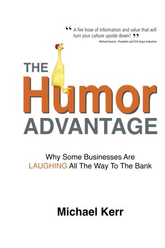 The Humor Advantage: Why Some Businesses Are Laughing All The Way To The Bank