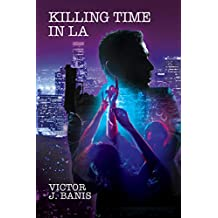 Killing Time In LA (Tom and Stanley Book 3)