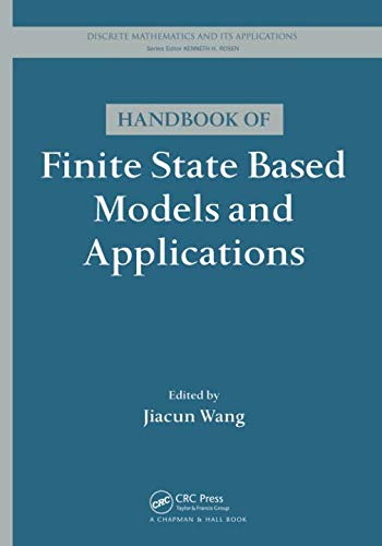 Discrete Models - Handbook of Finite State Based Models and Applications (Discrete Mathematics and Its Applications)