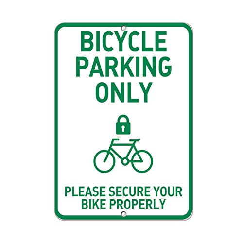 re Your Bike Properly Style 1 Aluminum METAL Sign 12 in x 18 in (Bicycle Parking Sign)