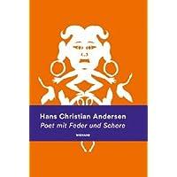 Hans Christian Andersen. Poet mit Feder und Schere: Katalog zur Ausstellung in der Kunsthalle Bremen 2018