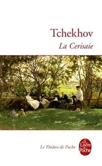 La Cerisaie par Tchekhov