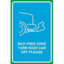 Idle Free Zone Turn Your Car Off Please Print Car Exhaust Picture Sign