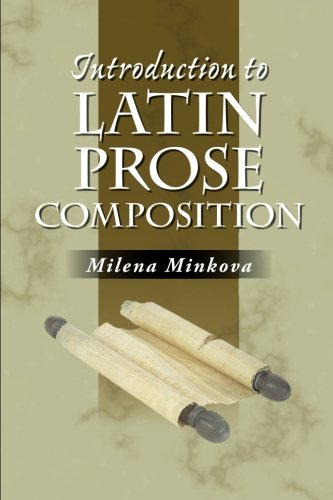 Introduction to Latin Prose Composition (Latin Edition)