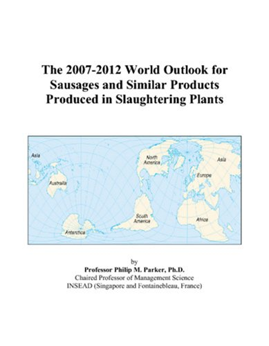 the-2007-2012-world-outlook-for-sausages-and-similar-products-produced-in-slaughtering-plants