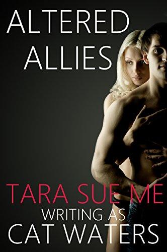 Altered Allies Tara Sue Me ebook