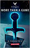 More Than a Game: Epic Fantasy Adventure (Fayroll – Book 1)