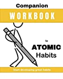 img - for Companion Workbook: Atomic Habits: Start developing great habits book / textbook / text book