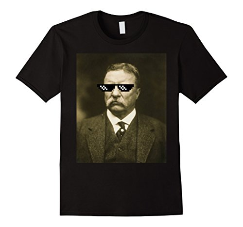 Mens Teddy Theodore Roosevelt Funny President Sunglasses T Shirt Large - Glasses Theodore
