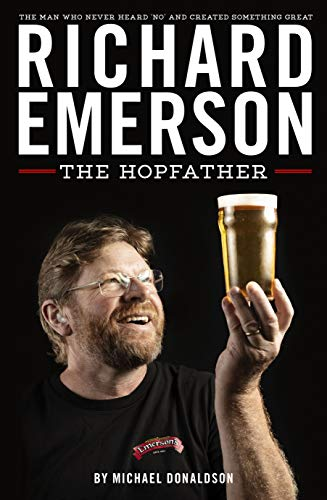 Richard Emerson: The Hopfather by Michael Donaldson