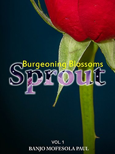 Sprout (Burgeoning Blossoms Book 1)