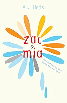 Zac and Mia by [Betts, A. J.]