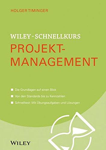 Wiley-Schnellkurs Projektmanagement