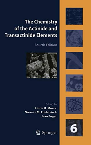 The Chemistry of the Actinide and Transactinide Elements (Volume 6)