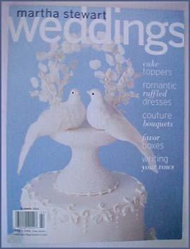 (Martha Stewart Weddings Summer 2002)