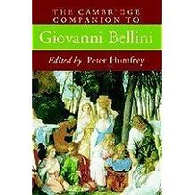 The Cambridge Companion to Giovanni Bellini (Cambridge Companions to the History of Art) (2003-11-10)