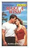 Make a Wish, Kathleen Webb, 0821771647