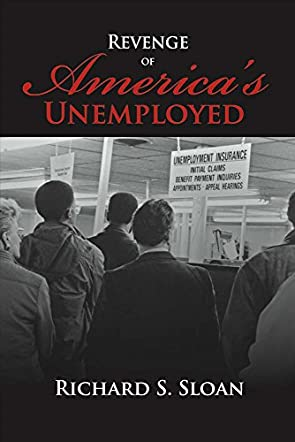 Revenge of America's Unemployed