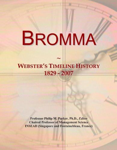 Bromma: Webster's Timeline History, 1829 - 2007