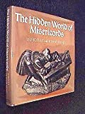 The Hidden World of the Misericords, Dorothy Kraus and Henry Kraus, 0807608041