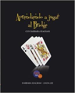 Aprendiendo a jugar al bridge con Barbara Seagram: Amazon.es ...