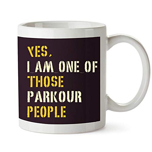 Idakoos YES I AM ONE OF THOSE Parkour PEOPLE Mug 11 ounces