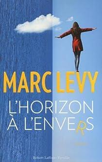 L'horizon à l'envers par Levy