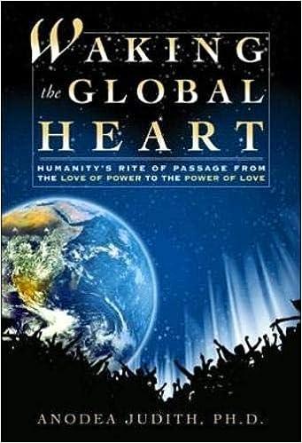 Amazon.com: Waking the Global Heart (9780972002899): Anodea ...