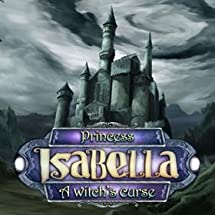 Princess Isabella: A Witch's Curse [Download]