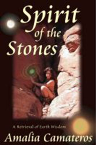 Amazon spirit of the stones a retrieval of earth wisdom spirit of the stones a retrieval of earth wisdom by camateros amalia fandeluxe Ebook collections