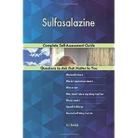 Sulfasalazine; Complete Self-Assessment Guide