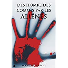 Des homicides commis par les aliénés (French Edition)