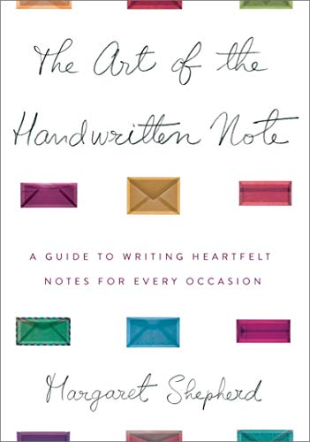 (The Art of the Handwritten Note: A Guide to Reclaiming Civilized)
