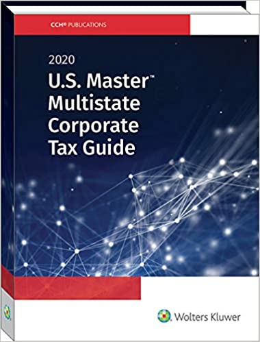 2020 New Tax Laws.U S Master Multistate Corporate Tax Guide 2020 Cch Tax