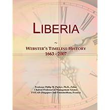 Liberia: Webster's Timeline History, 1663 - 2007