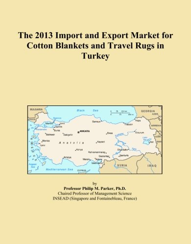 The 2013 Import and Export Market for Cotton Blankets and Travel Rugs in Turkey