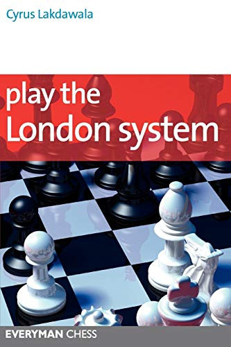 Play the London System (Everyman Chess Series)