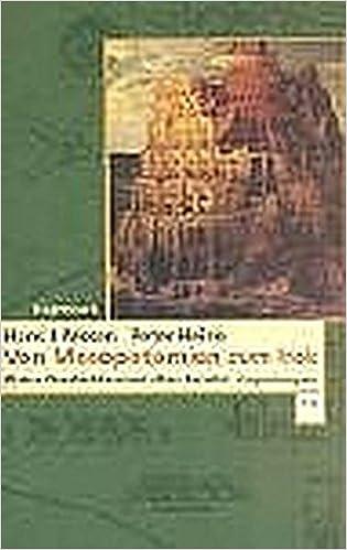 Hans J. Nissen, Peter Heine - Von Mesopotamien zum Irak