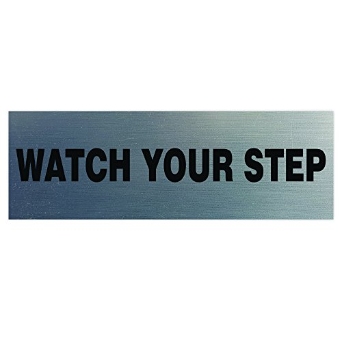 Basic WATCH YOUR STEP Sign - Silver (Small)