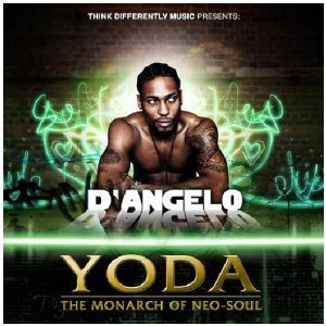 Yoda: The Monarch of Neo-soul