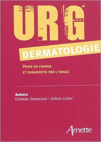 Lire URG dermatologie : Prise en charge et diagnostic par l'image epub, pdf
