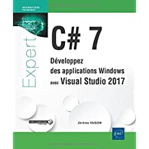 C# 7 - Développez des applications Windows avec Visual...