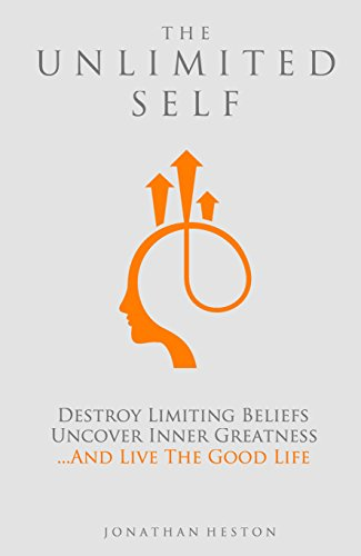 Amazon the unlimited self destroy limiting beliefs uncover the unlimited self destroy limiting beliefs uncover inner greatness and live the good fandeluxe Gallery
