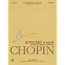 Concerto No. 1 in E Minor Op. 11 - Version for One Piano: Chopin National Edition, A. XIIIa Vol. 13