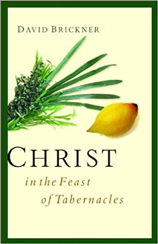Christ in the Feast of Tabernacles: David Brickner