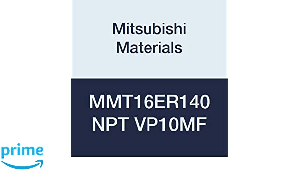 Grade VP10MF 1.4 mm Pitch 9.525 mm IC Right Pack of 5 NPT Type Mitsubishi Materials MMT16ER140NPT VP10MF MMT Series Carbide G-Class External Ground Threading Insert