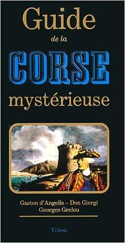 Livres gratuits en ligne Guide de la Corse mystérieuse pdf