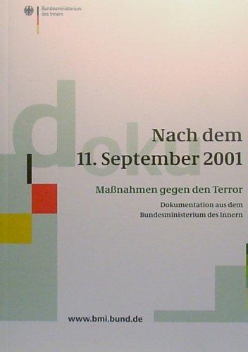 Nach dem 11, september 2001 - maßnahmen gegen den Terror