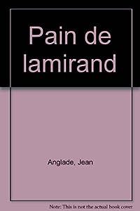 """Afficher """"Pain de lamirand (Le)"""""""